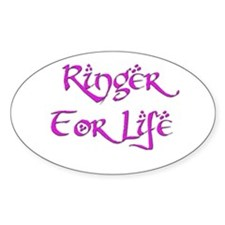 Ringer for Life 16 Oval Decal