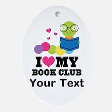 I Love My Book Club Ornament (Oval)