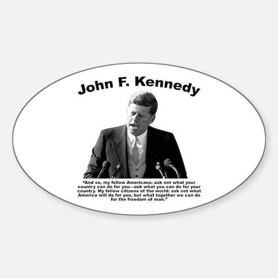 JFK Ask Not Sticker (Oval)