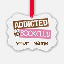 Addicted to Book Club Ornament