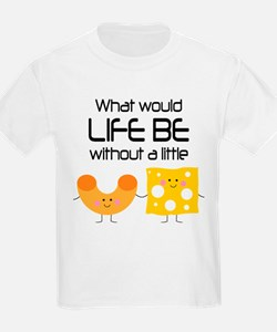 Mac and Cheese Funny Quote T-Shirt