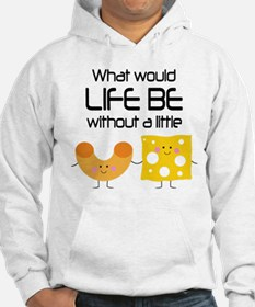 Mac and Cheese Funny Quote Hoodie