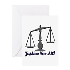 Justice for All! Greeting Cards
