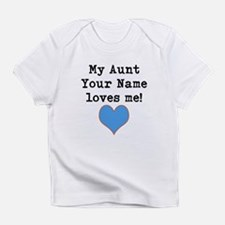 My Aunt Loves Me Infant T-Shirt