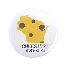 """Cheesiest State 3.5"""" Button"""