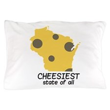 Cheesiest State Pillow Case