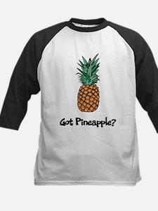 Got Pineapple? Kids Baseball Jersey