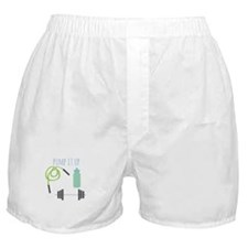 Pump It Up Boxer Shorts