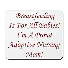 Adoptive Nursing Mama Mousepad