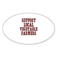 support local vegetable farme Oval Decal