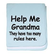 Help Me Grandma. They have too many rules here. ba