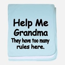 Help Me Grandma. They have too many rules here. ba