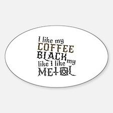 Black Like My Metal Decal