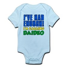 Had Enough Calling Daideo Body Suit
