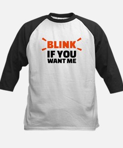 Blink if you want me Kids Baseball Jersey