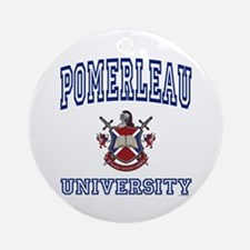 POMERLEAU University Ornament (Round)
