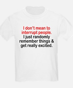 Funny Interrupted T-Shirt