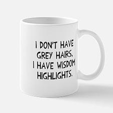 Grey hairs wisdom highlights Mug
