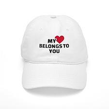 My heart belongs to you Baseball Cap