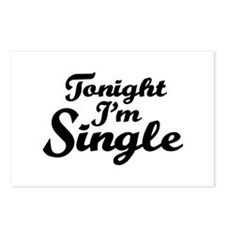 Tonight I'm single Postcards (Package of 8)