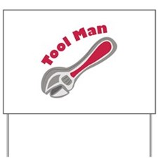 Tool Man Yard Sign