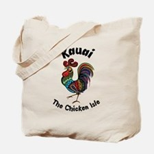 Kauai - The Chicken Isle Tote Bag