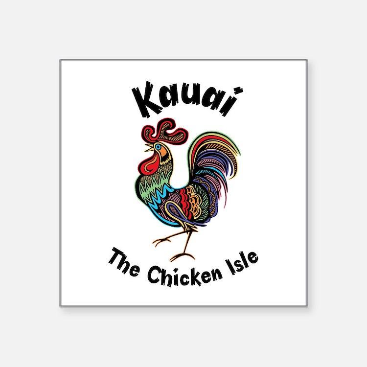 Kauai - The Chicken Isle Sticker