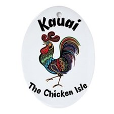 Kauai - The Chicken Isle Ornament (Oval)