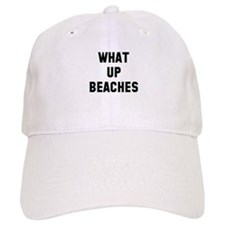 What up beaches Baseball Cap