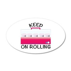 Keep On Rolling Wall Decal