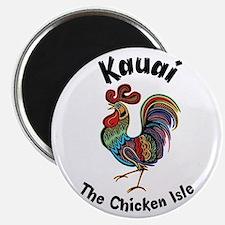 Kauai - The Chicken Isle Magnets