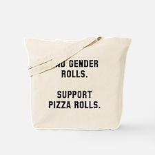 End gender rolls Tote Bag
