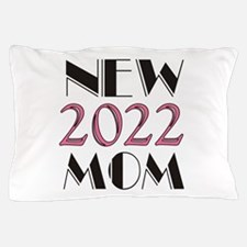 2016 New Mom Pillow Case