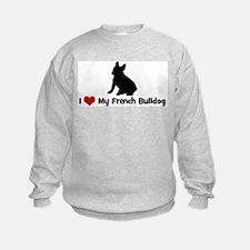 I Love My French Bulldog Sweatshirt