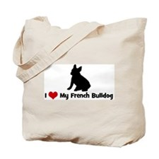I Love My French Bulldog Tote Bag