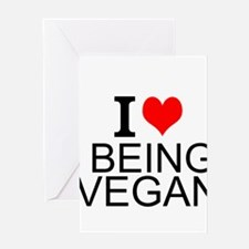 I Love Being Vegan Greeting Cards