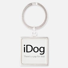 iDog - There's a Yap for That Square Keychain
