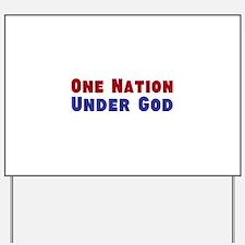 One Nation Under God Yard Sign