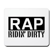 Ridin Dirty Mousepad