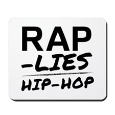 Rap Lies Mousepad