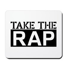 Take the Rap Mousepad