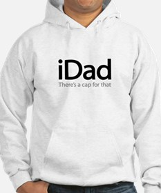 iDad - There's A Cap For That Hoodie