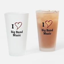 I Love Big Band Music Drinking Glass