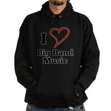 I Love Big Band Music Hoody