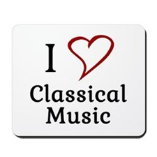 I Love Classical Music Mousepad
