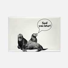 Seal you later! Rectangle Magnet