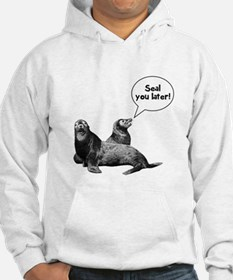 Seal you later! Hoodie