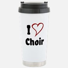I Love Choir Travel Mug