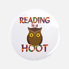"Reading is a Hoot 3.5"" Button"