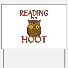 Reading is a Hoot Yard Sign